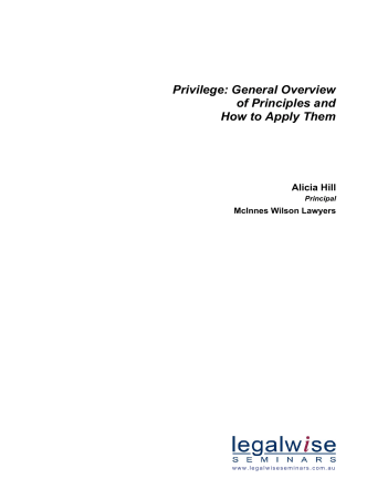 Privilege: General Overview of Principles and How to Apply Them