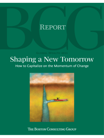 Global Wealth 2011: Shaping a New Tomorrow: How to Capitalize