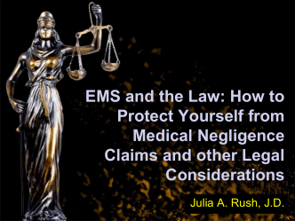 EMS and the Law: How to Protect Yourself from Medical Negligence