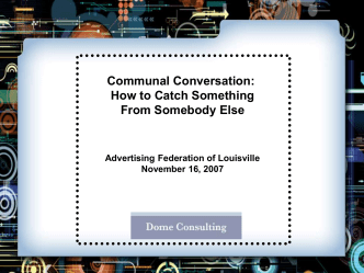 Communal Conversation: How to Catch Something From Somebody