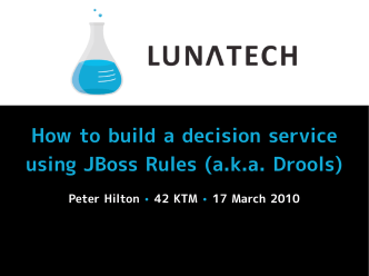 How to build a decision service using JBoss Rules (a.k.a. Drools)