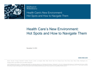 Health Cares New Environment: Hot Spots and How to Navigate