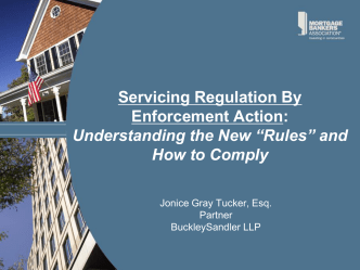 Servicing Regulation By Enforcement Action - Mortgage Bankers