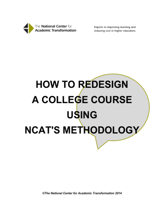 HOW TO REDESIGN A COLLEGE COURSE USING NCATS