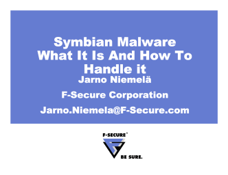 Symbian Malware What It Is And How To Handle it - Black Hat