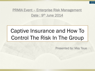 Captive Insurance and How to Control the Risk in the Group - PRMIA