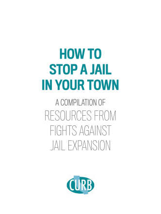 HOW TO STOP A JAIL IN YOUR TOWN - Californians United for a
