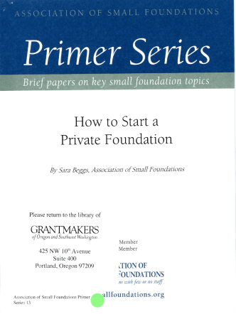 How to Start a Private Foundation - Grantmakers of Oregon and