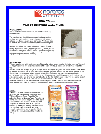 HOW TO……. TILE TO EXISTING WALL TILES - Norcros Adhesives