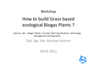How to build Grass based ecological Biogas Plants ?