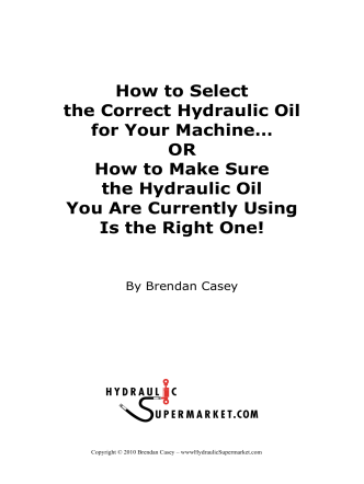 How to Select the Correct Hydraulic Oil for Your Machine… OR How
