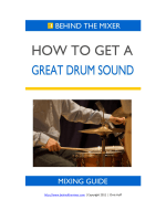 How to Get a Great Drum Sound - Behind The Mixer