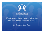 Employment Law: How to Minimize Risk and Stay Compliant in 2012