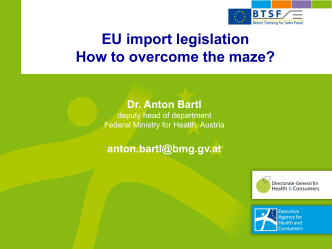 EU import legislation How to overcome the maze?