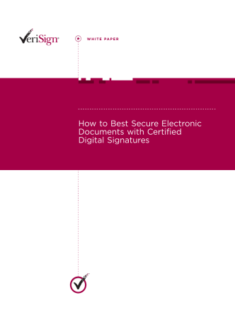 How to Best Secure Electronic Documents with Certified - VeriSign
