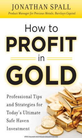 How to Profit in Gold: Professional Tips and - Trading Software