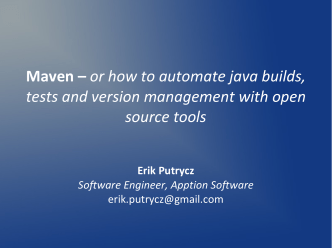 Maven – or how to automate java builds, tests and - Osqa.org