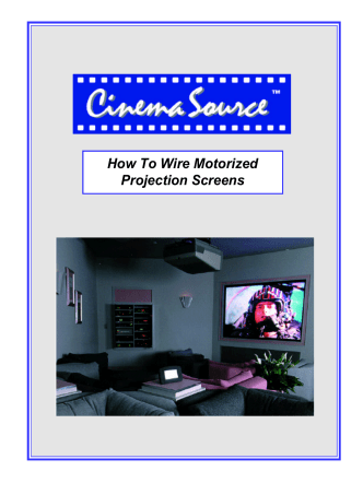 How To Wire Motorized Projection Screens - CinemaSource