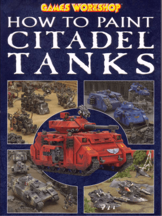 How to paint citadel tanks - wh40klib.ru