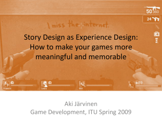 Story Design: How to make your games more meaningful and