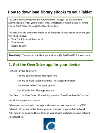 How to download library eBooks to your Tablet 1. Get the OverDrive