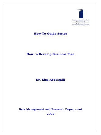 How-To-Guide Series How to Develop Business Plan Dr. Eisa
