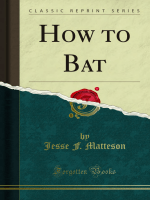 How to Bat - Forgotten Books