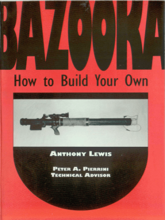 Bazooka - How To Build Your Own - Paladin Press.pdf