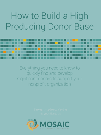 How to Build a High Producing Donor Base