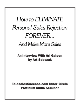 How to ELIMINATE Personal Sales Rejection FOREVER...