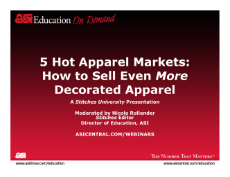 5 Hot Apparel Markets: How to Sell Even More Decorated Apparel