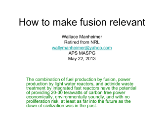 How to make fusion relevant - American Physical Society