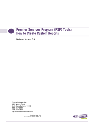 PSP Tools: How to Create Custom Reports - Extreme Networks