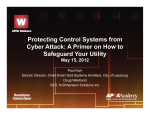 Protecting Control Systems from Cyber Attack: A Primer on How to