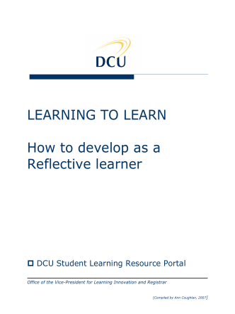LEARNING TO LEARN How to develop as a Reflective learner
