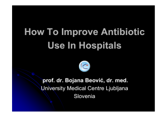 How To Improve Antibiotic Use In Hospitals