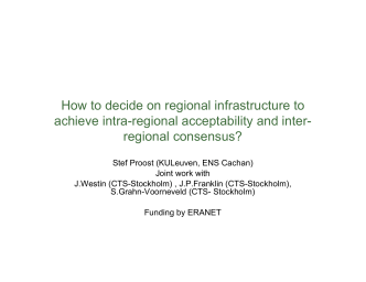 How to decide on regional infrastructure to achieve intra-regional