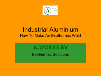 Industrial Aluminium How To Make An Exothermic - A-worksbv.com