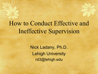 How to Conduct Effective and Ineffective Supervision - Center for