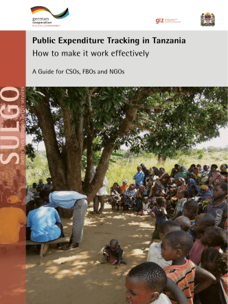 Public Expenditure Tracking in Tanzania How to make it work