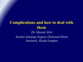Complications and how to deal with them