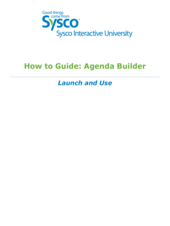 How to Guide: Agenda Builder - Sysco
