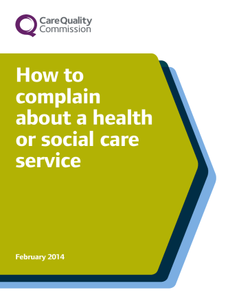 How to complain about a health or social care service - Care Quality