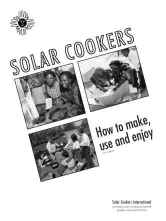 How to make, use and enjoy - Solar Cooking