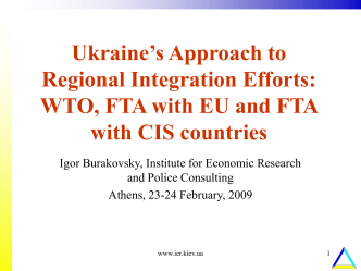 WTO, FTA with EU and FTA with CIS countries